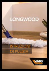 Longwood – istruzioni di pulizia e manutenzione